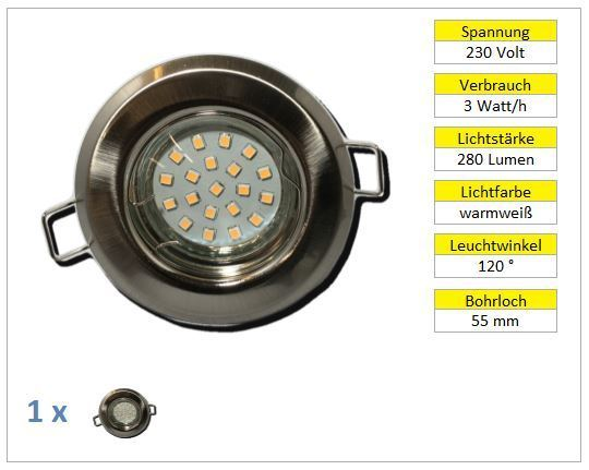 1er Set LED Einbaustrahler starr chrom-matt 3W warmweiß